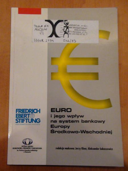 Kleer Jerzy, Łukaszewicz Aleksander - Euro i jego wpływ na system bankowy