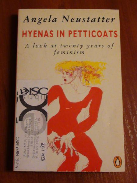 Hyenas in petticoats