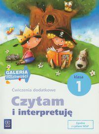 Czytam i interpretuję 1 Ćwiczenia dodatkowe WSiP Edukacja wczesnoszkolna