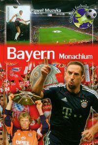Muzyka Paweł - Bayern Monachium
