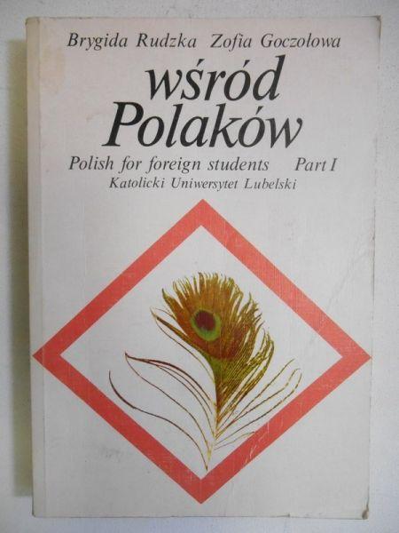 Rudzka Brygida - Wśród Polaków, Część I