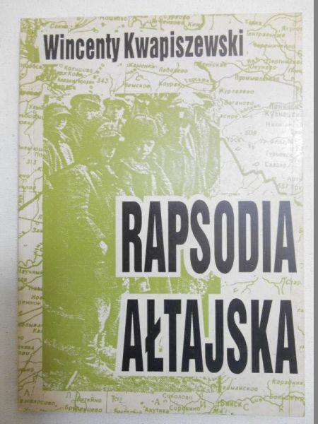 Kwapiszewski Wincenty - Rapsodia ałtajska