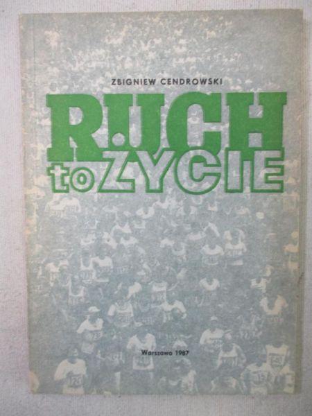 Cendrowski Zbigniew - Ruch to życie