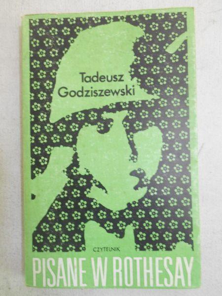 Godziszewszki Tadeusz - Pisane w Rothesay