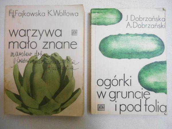 Dobrzańska Józefa/Fajkowska Helena - Ogórki w gruncie i pod folią/Warzywa mało znane