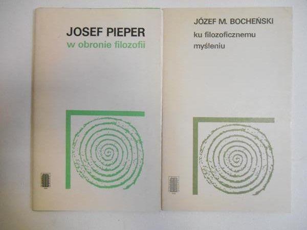 Pieper Josef / Bocheński Józef M. - W obronie filozofii / Ku filozoficznemu myśleniu