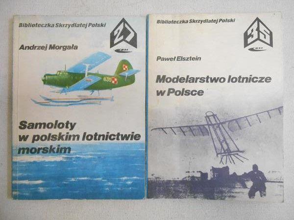 Elsztein Paweł / Morgała Andrzej - Modelarstwo lotnicze w Polsce / Samoloty w polskim lotnictwie morskim