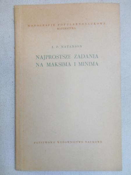Natanson I. P. - Najprostsze zadania na maksima i minima