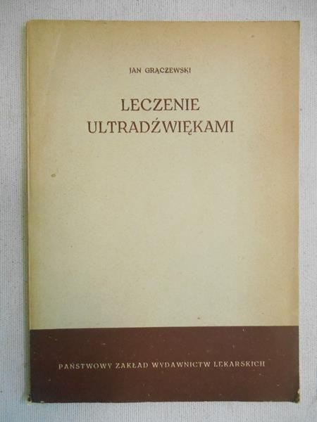 Grączewski Jan - Leczenie ultradźwiękami