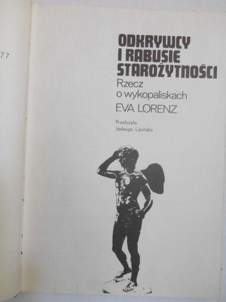 Lorenz Eva - Odkrywcy i rabusie starożytności