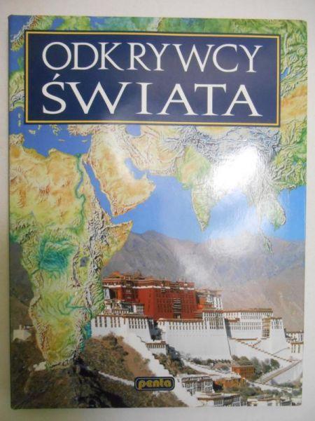 Dobrzańska-Gadowska Anna (tłum.) - Odkrywcy świata