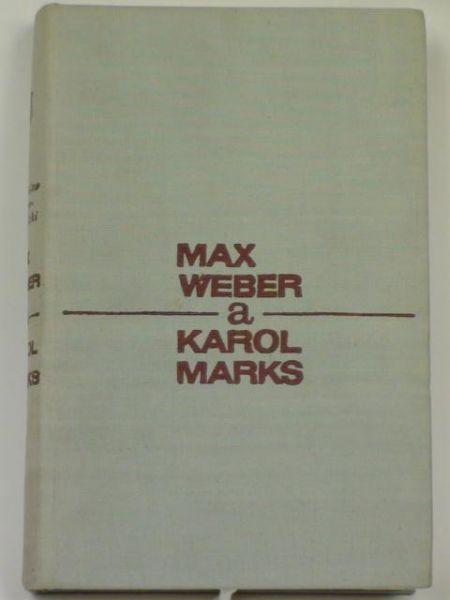 Kozyr-Kowalski Stanisław - Max Weber a Karol Marks
