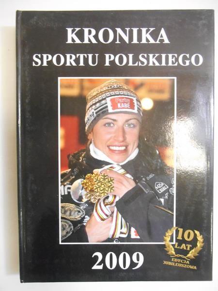 Chruścicki Bogdan (red.) - Kronika sportu polskiego 2009