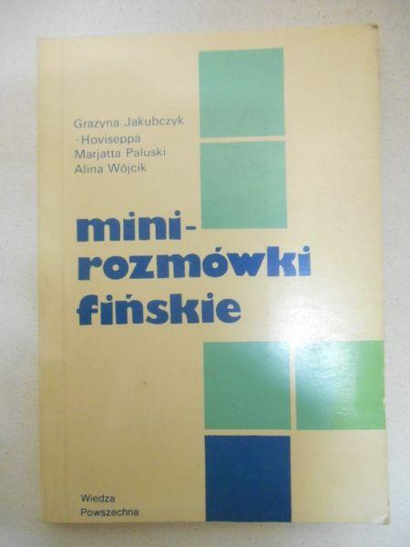 Jakubczyk Grażyna - Mini rozmówki fińskie