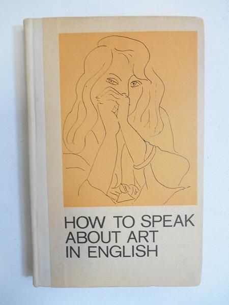 Falkowicz M.M. - How to Speak About Art. In English