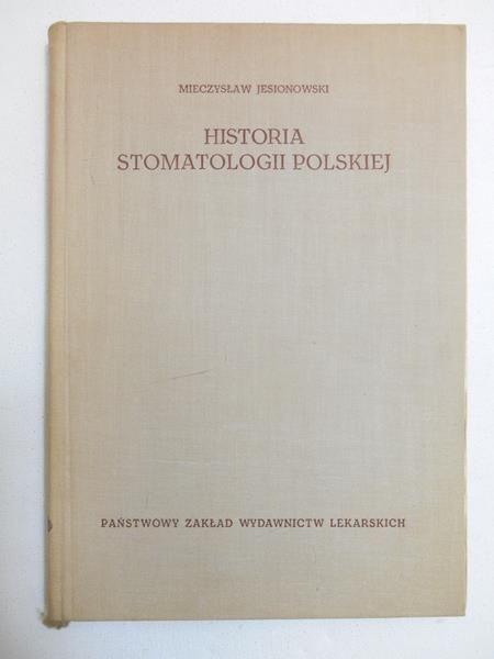 Jesionowski Mieczysław - Historia stomatologii polskiej