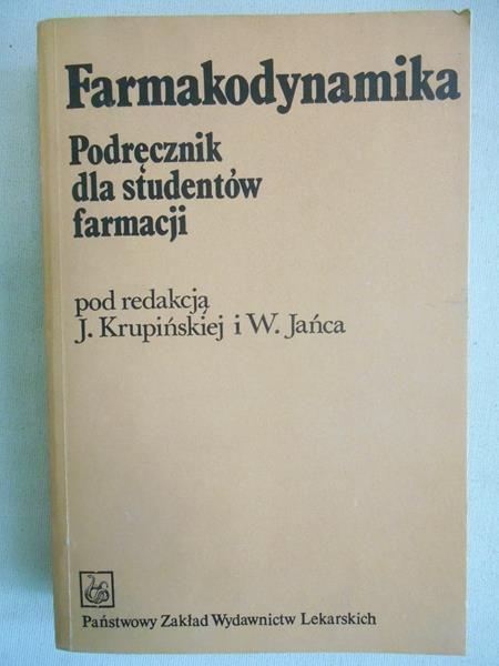 Krupińska, Janiec (red.) - Farmakodynamika. Podręcznik dla studentów farmacji