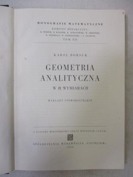 Borsuk Karol - Geometria analityczna w n wymiarach, 1950 r.