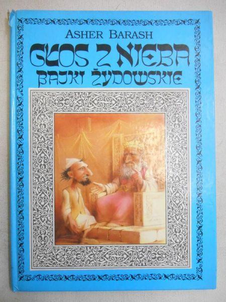 Barash Asher - Głos z nieba. Bajki żydowskie