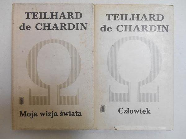 Chardin Teilhard de - Człowiek/ Moja wizja świata