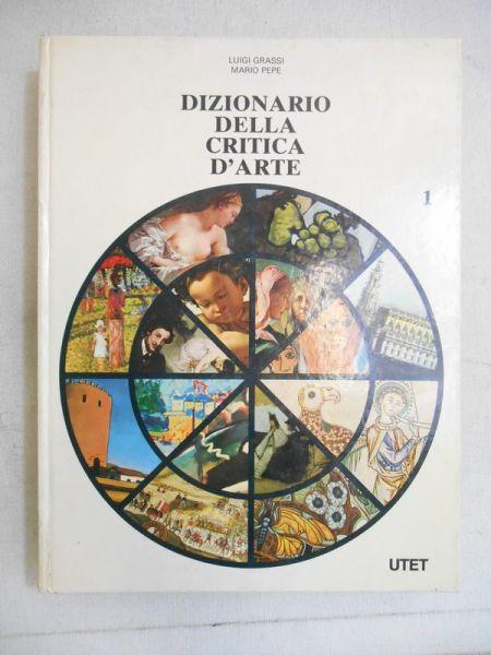 Grassi Luigi - Dizionario della critica d'arte