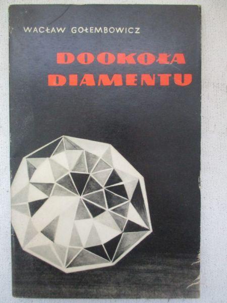 Gołembowicz Wacław - Dookoła diamentu