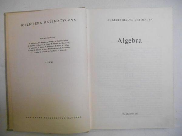 Białynicki-Birula Andrzej - Algebra