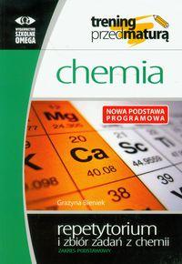Bieniek Grażyna - Trening przed maturą : Chemia : repetytorium i zbiór zadań