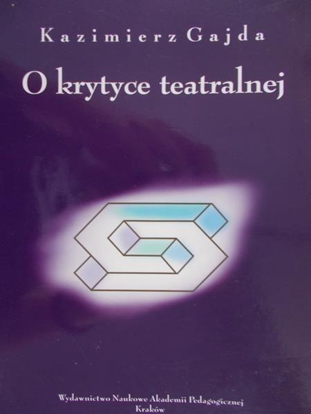 Gajda Kazimierz - O krytyce teatralnej
