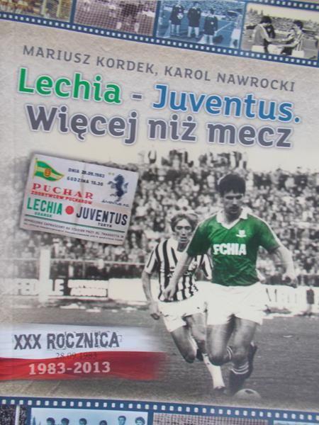 Kordek Mariusz - Lechia – Juventus. Więcej niż mecz