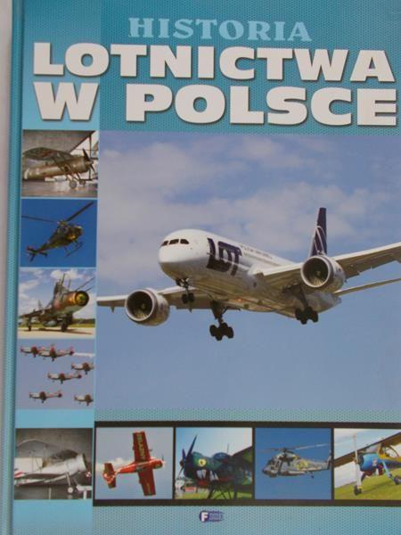 Bondarek Paweł  - Historia lotnictwa w Polsce