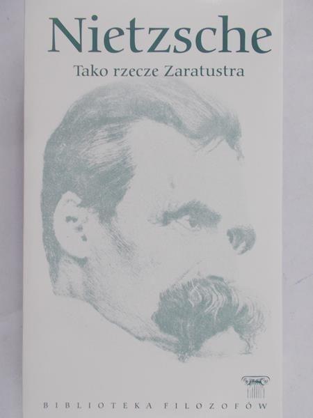 Nietzsche - Tako rzecze Zaratustra