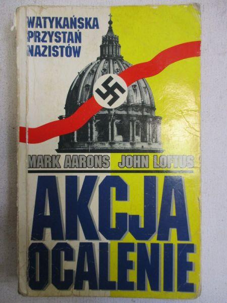 Aarons Mark -  Akcja ocalenie. Watykańska przystań nazistów