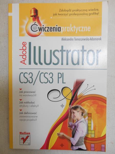Tomaszewska-Adamarek Aleksandra - Adobe Illustrator CS3/CS3 PL