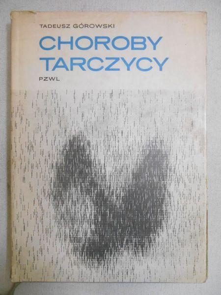 Górowski Tadeusz - Choroby tarczycy
