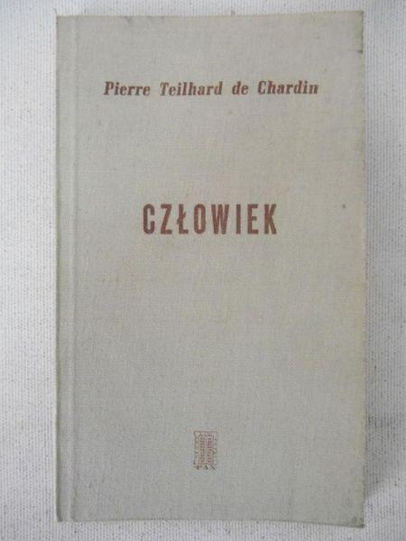Teilhard de Chardin Pierre - Człowiek