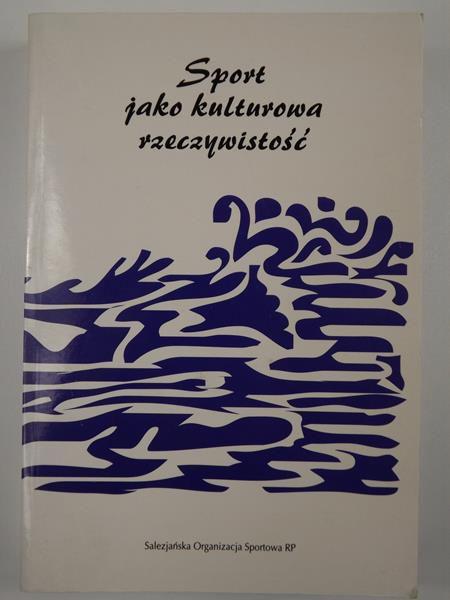 Dziubiński Zbigniew (red.) - Sport jako kulturowa rzeczywistość