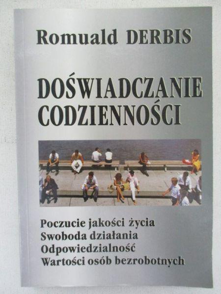 Derbis Romuald - Doświadczenie codzienności
