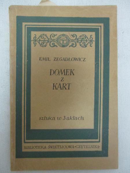 Zegadłowicz Emil - Domek z kart