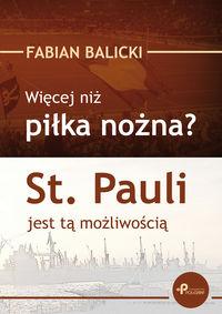 Balicki Fabian - Więcej niż piłka nożna?
