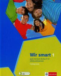 Kubicka Aleksandra - Wir Smart 1 Podręcznik + CD