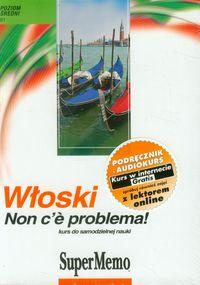 Włoski Non c'e problema! Poziom średni + CD