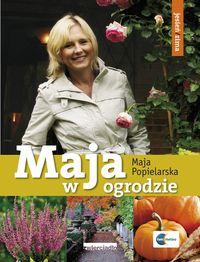 Popielarska Maja - Maja w ogrodzie. Jesień/zima