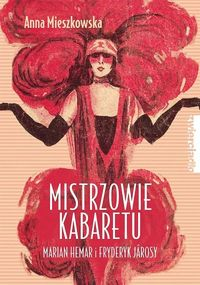 Mieszkowska Anna - Mistrzowie kabaretu