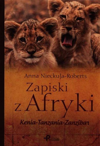 Nieckula-Roberts Anna - Zapiski z Afryki