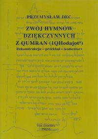 Zwój hymnów dziękczynnych z Qumran (1QHodajota)