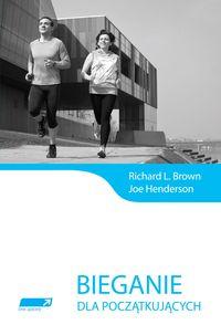 Henderson Joe - Bieganie dla początkujących
