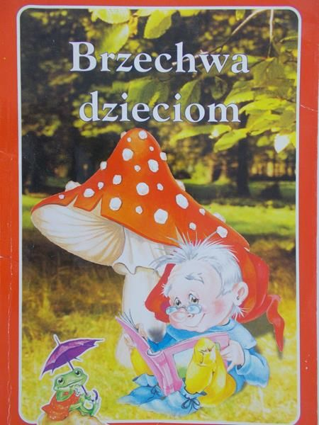 Brzechwa Jan - Brzechwa dzieciom, ilustr. Renata Krześniak