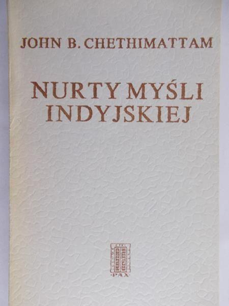 Chethimattam John B. - Nurty myśli indyjskiej