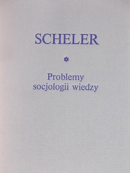 Scheler Max - Problemy socjologii wiedzy, BKF